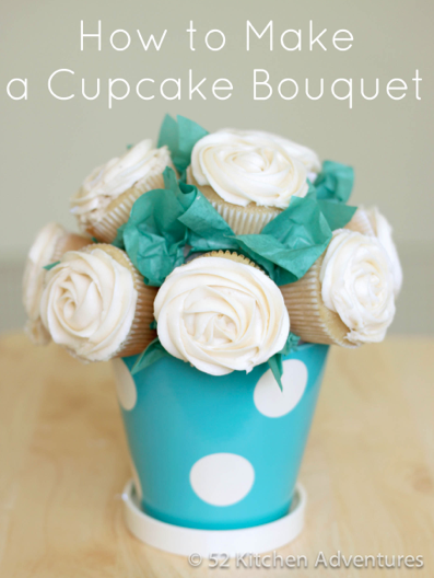 How to Make a Cupcake Bouquet @ 52 Kitchen Adventures